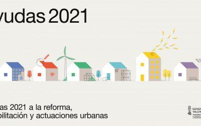Ayudas 2021 a la Reforma, Rehabilitación y Actuaciones Urbanas.